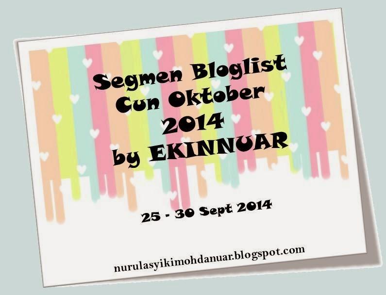 nurulasyikinmohdanuar.blogspot.com/2014/09/segmen-bloglist-cun-oktober-2014-by.html