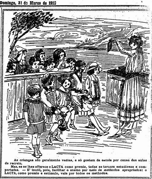 Propaganda de 1918 do Chocolate Lacta. Crianças são chamadas de vadias e chocolate é usado para estímulo para aumentar o rendimento escolar.
