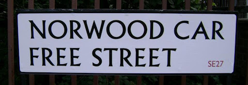 Norwood Car Free Street sign on lambethcyclists.org.uk