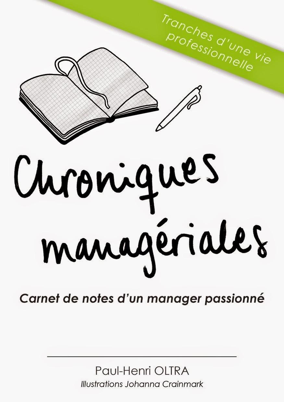 Chroniques managériales, si vous aimez ce blog, vous aimerez ce livre