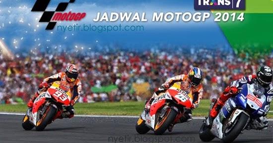 Update Terbaru! Jadwal MotoGP 2014 dan Jam Tayang Live di Trans7 - NYETIR 2014