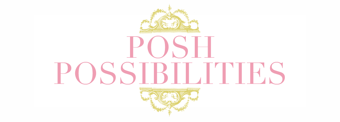 Posh Possibilities