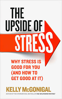 The Upside of Stress: Why Stress Is Good for You, and How to Get Good at It - Free Ebook Download