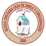 Iglesia Cristiana Casa de Júbilo y Consagración