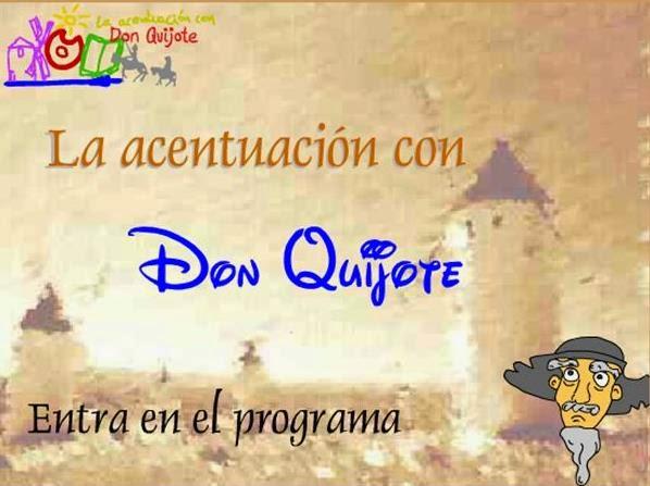 http://procomun.educalab.es/gl/comunidade/procomun/recurso/la-acentuacion-con-don-quijote/431024a3-64e9-496f-b552-c52418f4be36