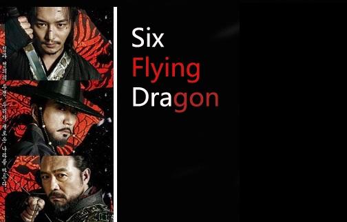 Biodata Pemeran Drama Korea Six Flying Dragon