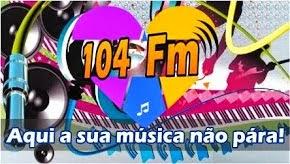Ouça o som da melhor: 104 FM.