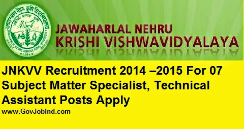 JNKVV Jabalpur Recruitment www.nrccitrus.nic.in 2017-2018–2015 Subject Matter Specialist, Technical Assistant