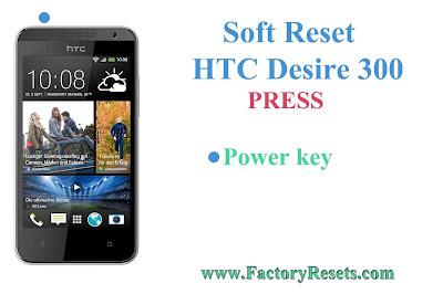 Soft Reset HTC Desire 300