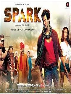 Spark (2014) Hindi Movie Poster