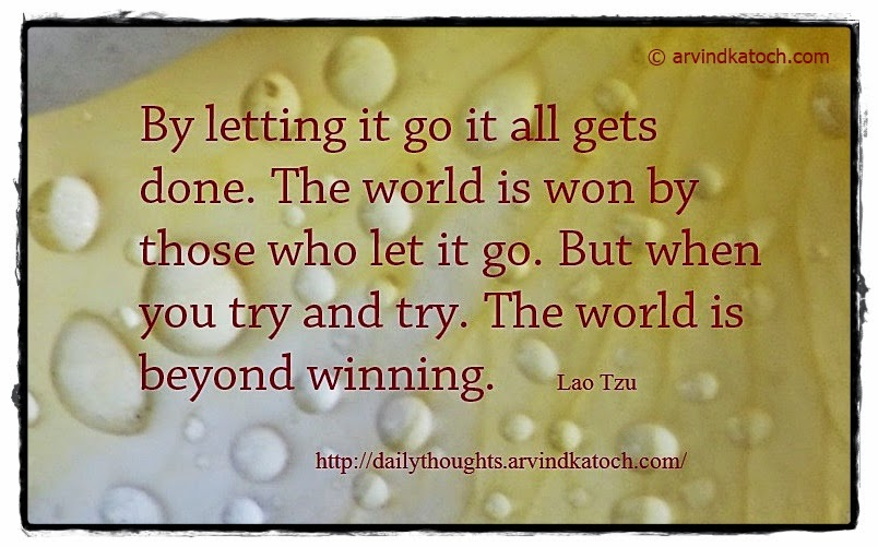 Letting, won, winning, Lao Tzu, Daily Thought, Quote,