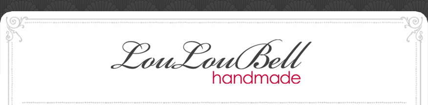 LouLouBell Handmade Blog