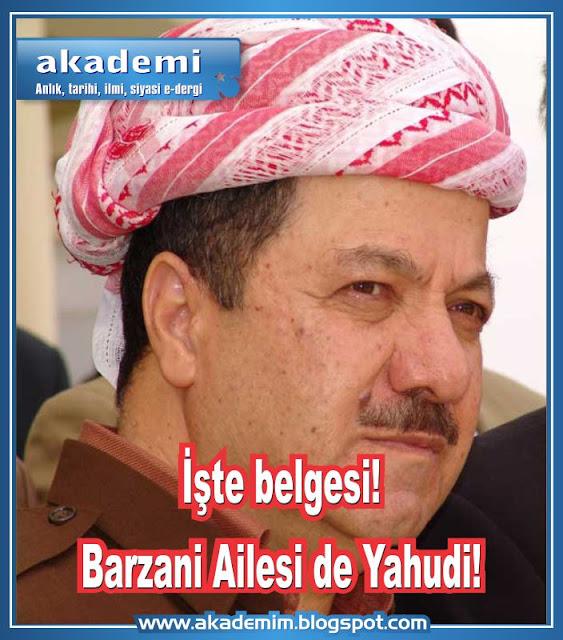İşte belgesi! Barzani Ailesi de Yahudi! Kürt Yahudileri, Kripto Yahudiler
