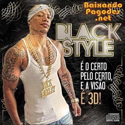 Black Style - É o Certo Pelo Certo e a Visão é 3D - Studio 2014, baixar músicas grátis, baixar cd completo, baixaki músicas grátis, música nova de black style, black style ao vivo, cd novo de black style, baixar cd de black style 2014, black style, ouvir black style, ouvir pagode, black style, os melhores black style, baixar cd completo de black style, baixar black style grátis, baixar black style, baixar black style atual, black style 2014, baixar cd de black style, black style cd, baixar musicas de black style, black style baixar músicas