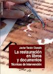 La restauración en libros y documentos. Técnicas de reparación.