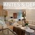 Antes & Depois: Salas de estar, jantar, lareira e tv! Confiram detalhes da transformação!