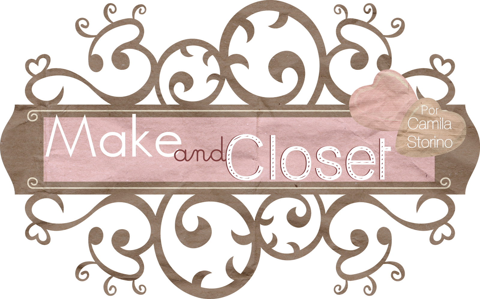 Make and Closet | Por Camila Storino