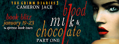 Blood, Milk, and Chocolate Part 1 - 19 January