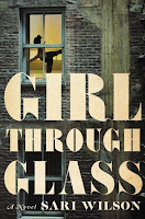 Girl Trough Glass by Sari Wilson