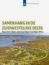 Cover Samenhang in de Zuidwestelijke Delta: naar een vitale, veerkrachtige en veilige delta