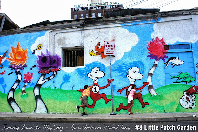 Downtown San Antonio Mural Tour - Dr. Seuss Little Patch Garden - Family Love In My City
