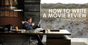 How To Write A Movie Review as Movie Blogger