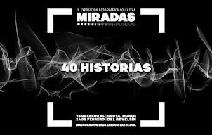 Exposición '40 Historias'