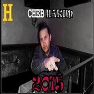 Cheb Hakim-Koun Jiti Tebghini 2015