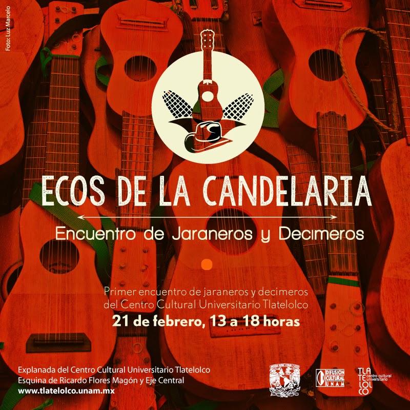 """Encuentro de jaraneros y decimeros """"Ecos de la candelaria"""" en el CCU Tlatelolco"""