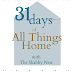 31 Days of All Things Home~