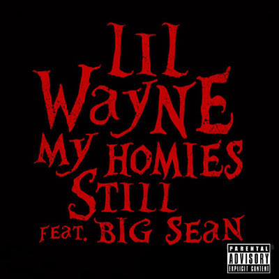 Photo Lil Wayne - My Homies Still (feat. Big Sean) Picture & Image
