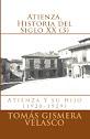 Atienza. Historia del Siglo XX (3)