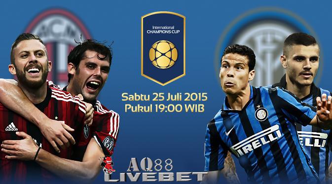 Liputan Bola - AC Milan akan memulai laga di International Champions Cup (ICC) 2015 di Shanghai ( China ) berhadapan dengan rival satu kota mereka yakni Inter Milan.