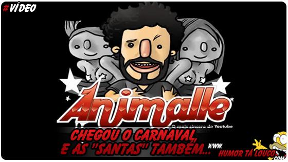 Chegou o Carnaval, e as Santinhas também...