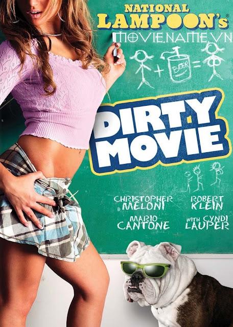 Dirty Movie 2011-720p HD [Hài 18+], phim hai 18+, phim cap 3, phim nguoi lon,