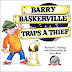 Review: Barry Baskerville Traps a Thief
