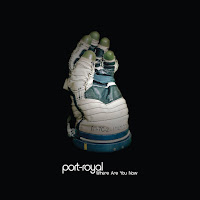 Port-Royal - Where Are You Now