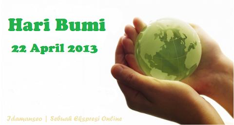 Hari Bumi 22 April 2013