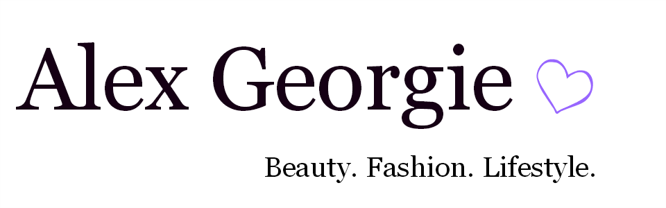 Alex Georgie| UK Beauty, Lifestyle and Fashion Blogger
