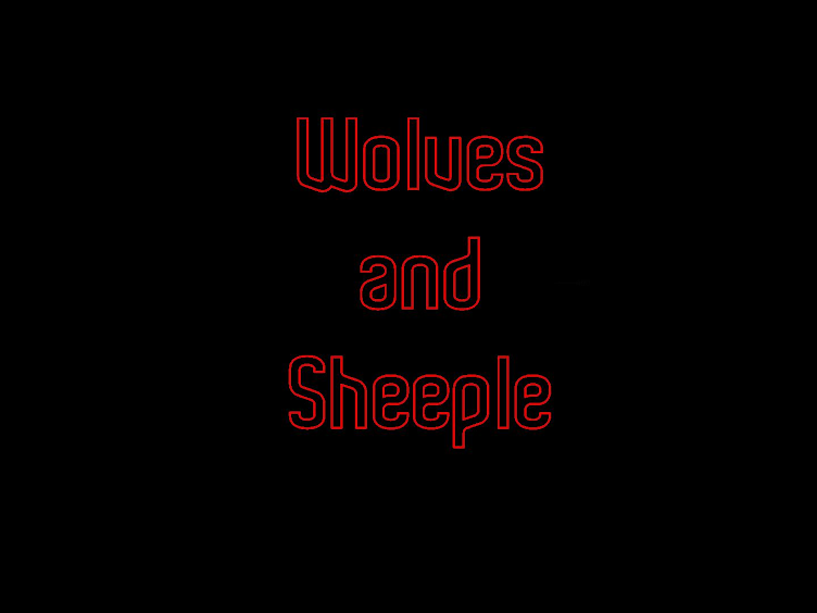 Wolves And Sheeple