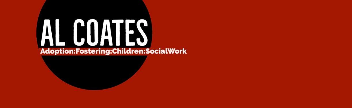 Al Coates - Adoption:Fostering:SocialWork