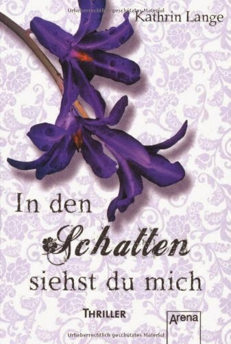 https://www.buchhaus-sternverlag.de/shop/action/productDetails/19048568/kathrin_lange_in_den_schatten_siehst_du_mich_3401503952.html?aUrl=90007403&searchId=0&originalSearchString=