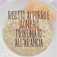 http://pane-e-marmellata.blogspot.com/2012/01/risotto-ai-porri-e-sgombro-profumato.html