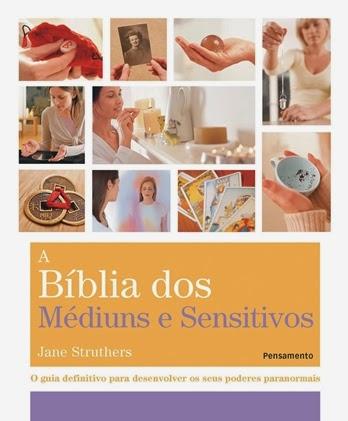 A Bíblia dos Médiuns e Sensitivos