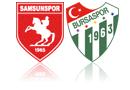 Samsunspor - Bursaspor