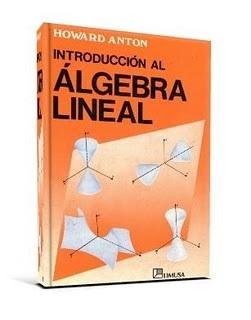Introducción al Álgebra Lineal, 3ra Edición   Howard Anton