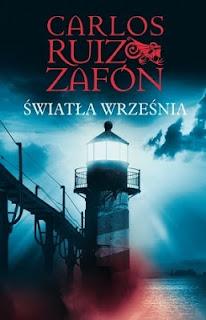 Carlos Ruiz Zafon. Światła Września.