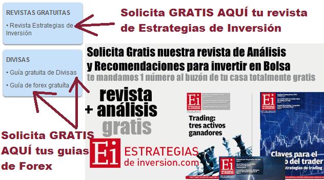 Pincha aquí para solicitar GRATIS la revista ESTRATEGIAS de INVERSIÓN