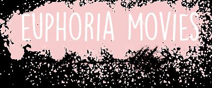Euphoria Movies