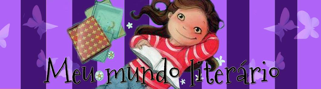 ♥ ♥ ♥ Meu Mundo Literário ♥ ♥ ♥